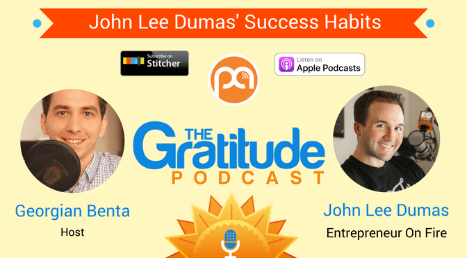 043: John Lee Dumas' Success Habits