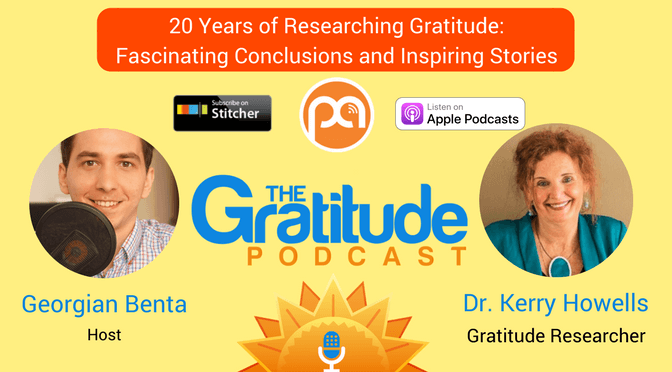 047: 20 Years of Researching Gratitude: Fascinating Conclusions and Inspiring Stories – Dr. Kerry Howells
