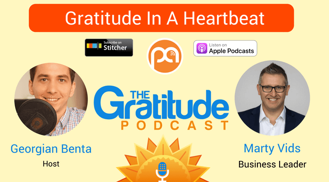 045: Gratitude In A Heartbeat – Mary Vids